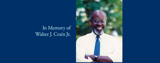 In Memory of Walter J. Crain Jr.
